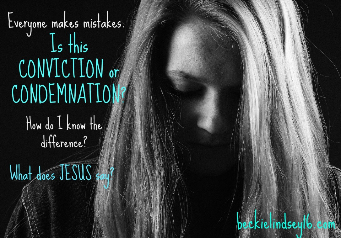Condemnation Vs. Conviction https://beckielindsey16.com/2017/01/24/condemnation-vs-conviction-how-do-you-tell-the-difference/