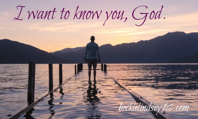 How to know that you know God https://beckielindsey16.com/2017/07/10/how-to-know-that-you-know-god/